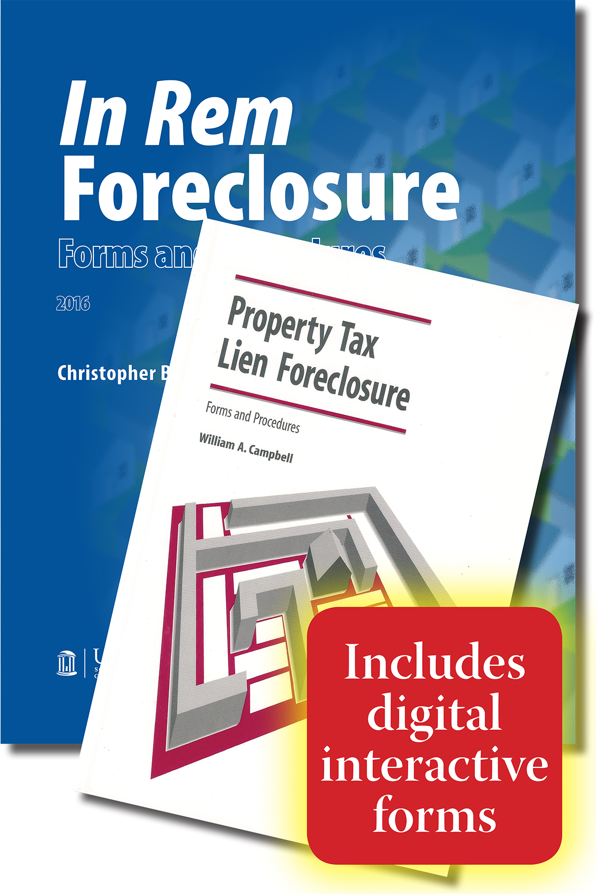 In Rem Foreclosure Forms and Procedures and Property Tax Lien Foreclosure Forms and Procedures Package with Digital Forms