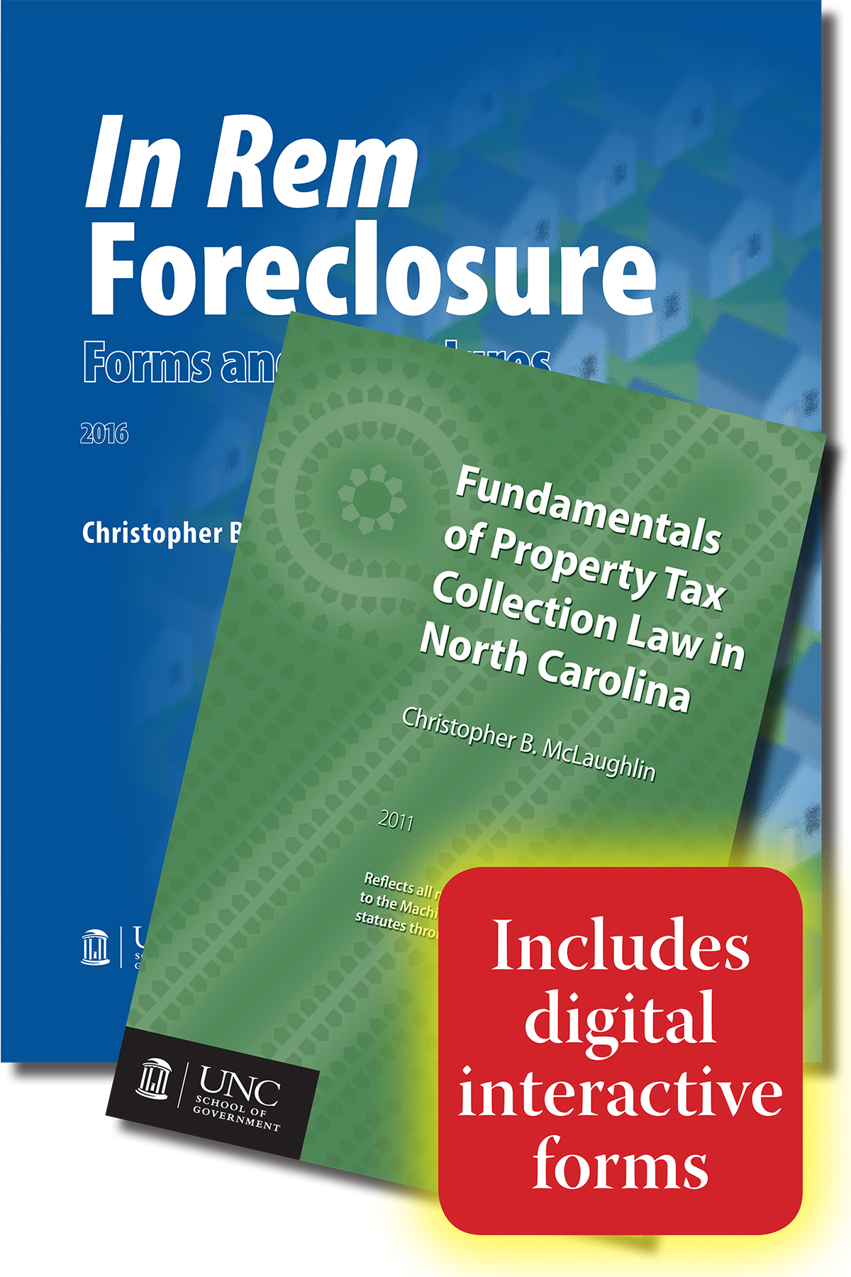 In Rem Foreclosure Forms and Procedures and Fundamentals of Property Tax Collection Law in North Carolina with Digital Forms