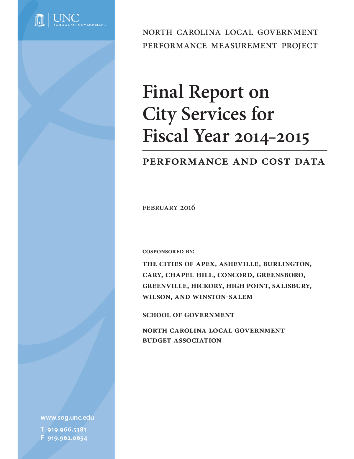 Final Report on City Services for Fiscal Year 2014-2015: Performance and Cost Data