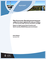 Economic Development Impact of Renovating Mattamuskeet Lodge Report to Hyde County, North Carolina and North Carolina Wildlife Resources Commission