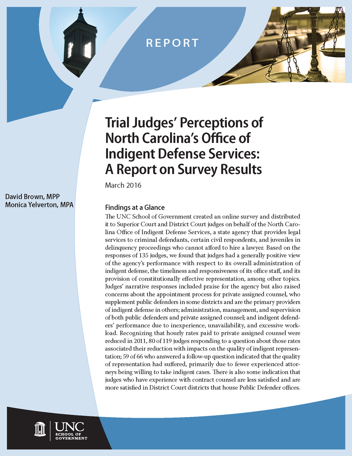 Trial Judges' Perceptions of North Carolina's Office of Indigent Defense Services: A Report on Survey Results