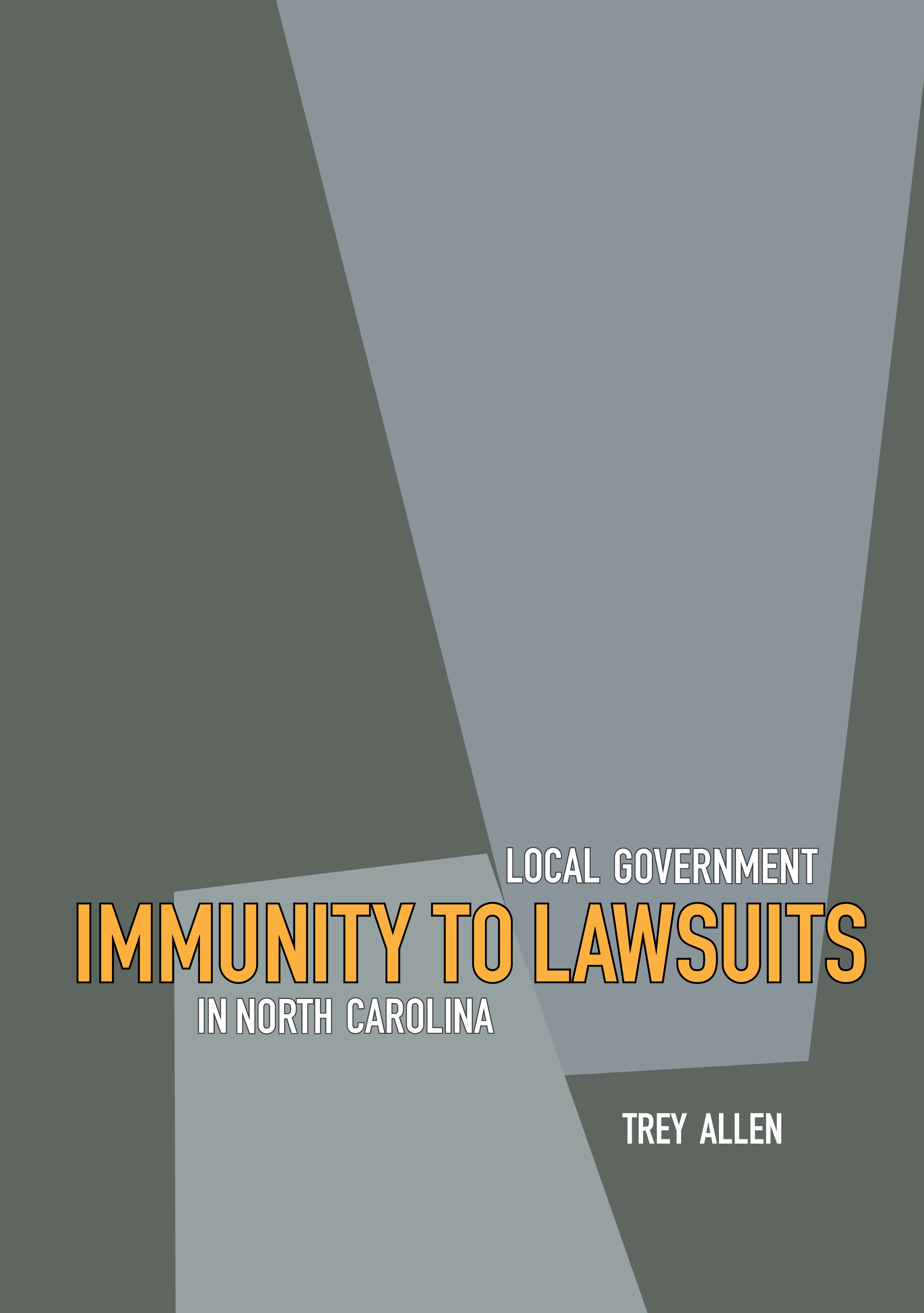 Local Government Immunity to Lawsuits in North Carolina Front Cover
