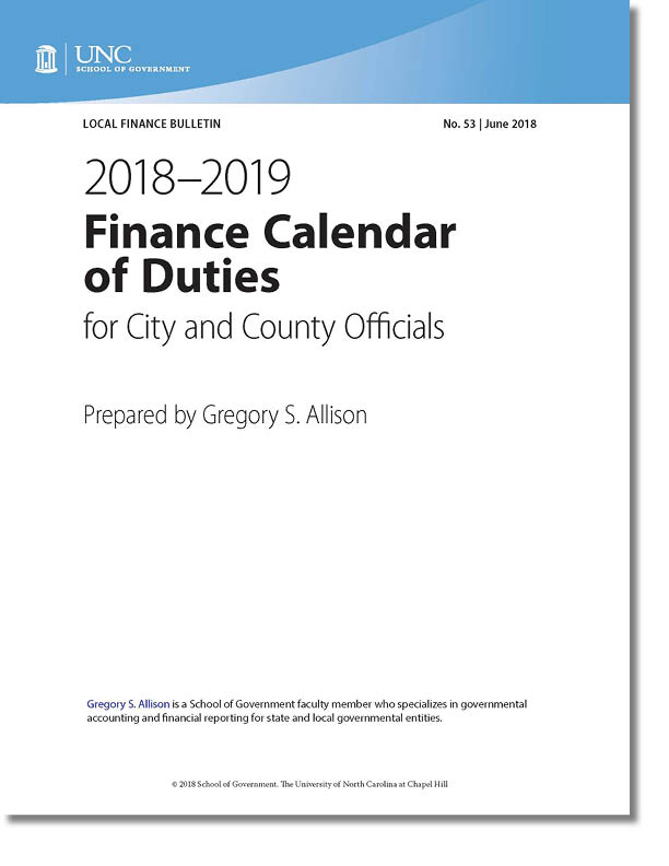 the annual school of government publication finance calendar of duties 20182019 identifies the timeline throughout the fiscal year for the principal