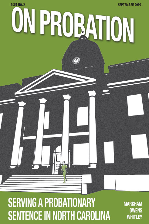 Cover image for On Probation: Serving a Probationary Sentence in North Carolina