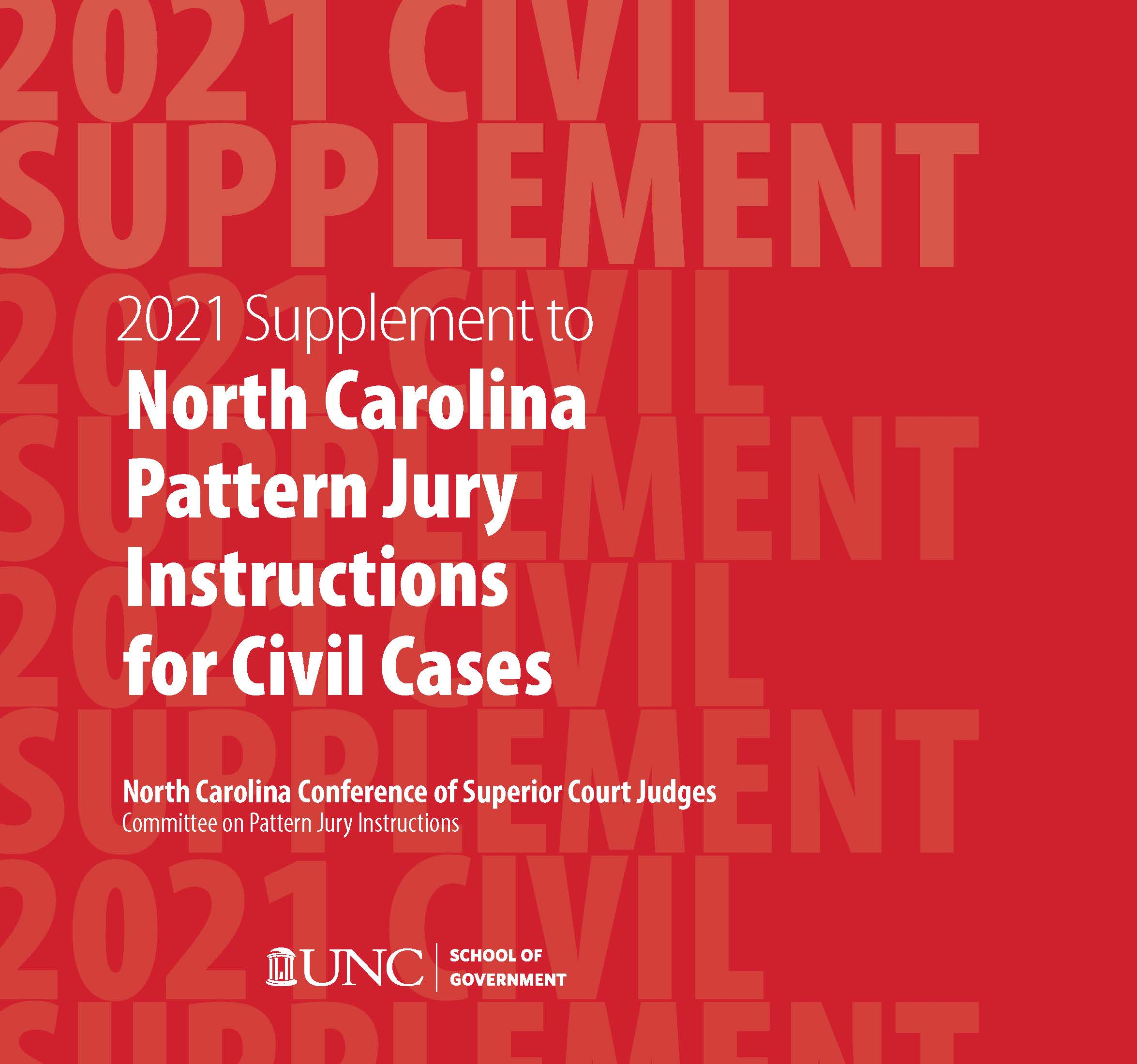 Cover image for 2021 June Supplement to North Carolina Pattern Jury Instructions for Civil Cases