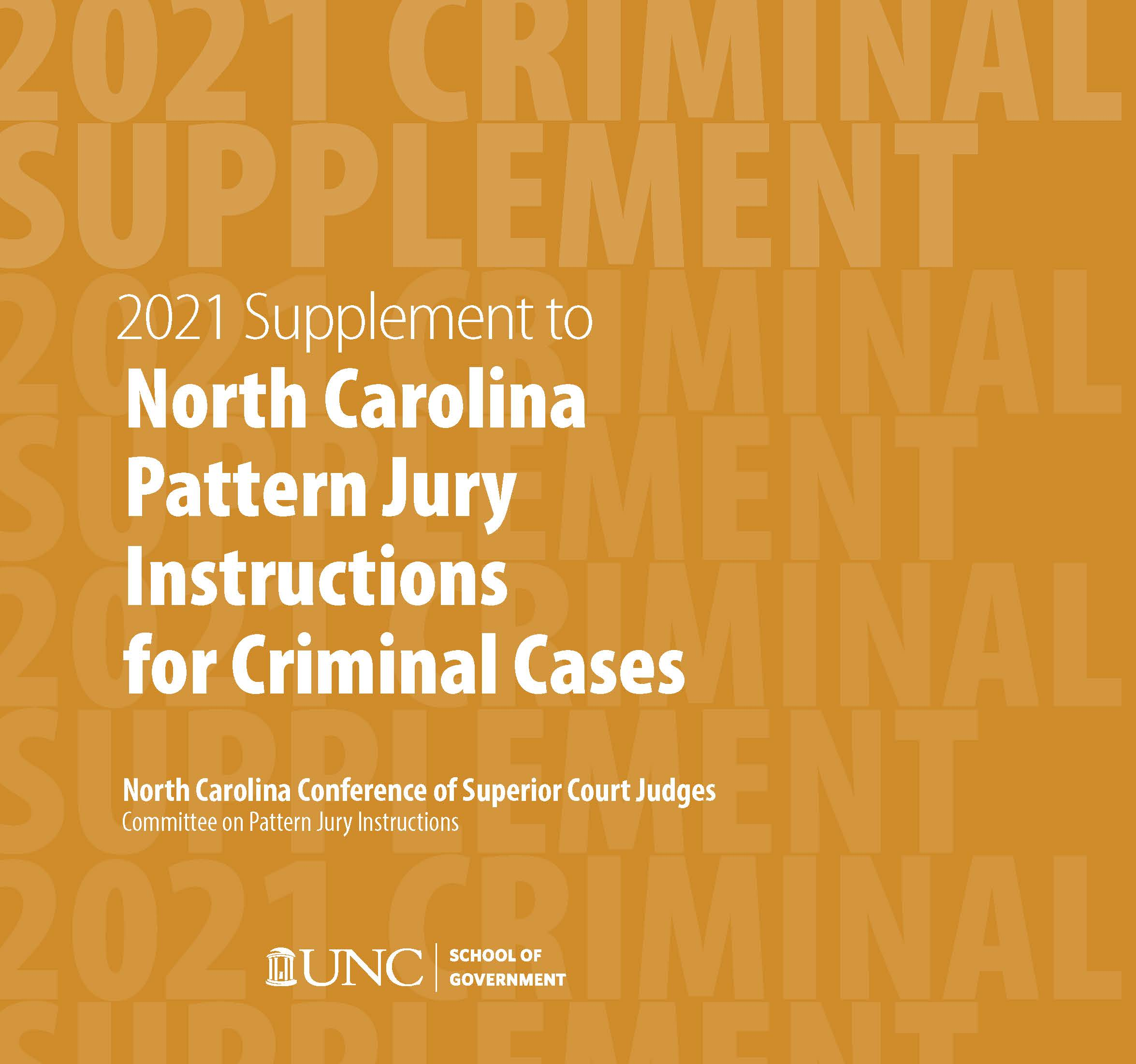 Cover image for June 2021 Supplement to North Carolina Pattern Jury Instructions for Criminal Cases