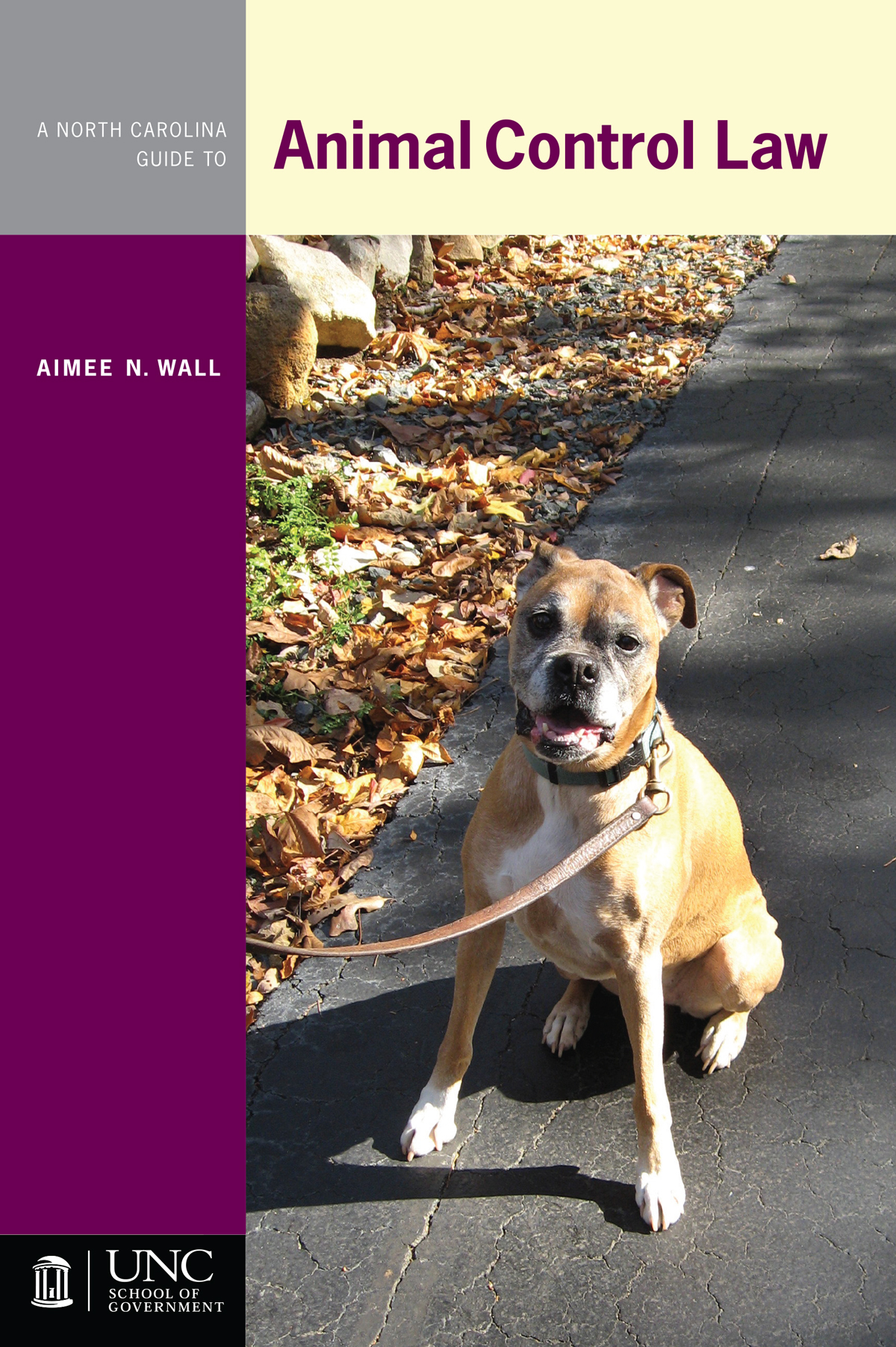 Cover image for North Carolina Guide to Animal Control Law