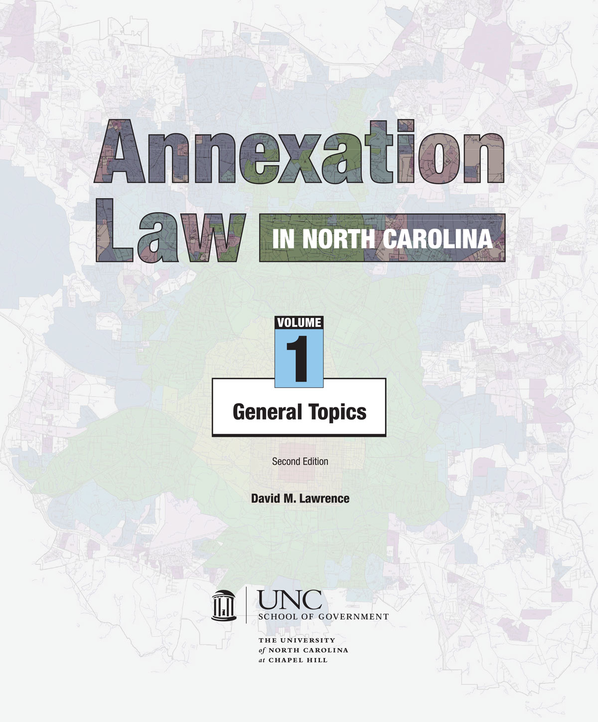 Cover image for Annexation Law in North Carolina: Volume 1 - General Topics, Second Edition