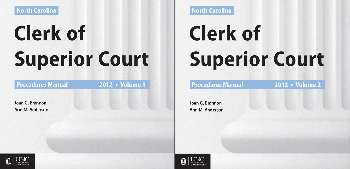 Cover image for North Carolina Clerk of Superior Court Procedures Manual, 2012 Edition: Complete Set (Volume One and Volume Two) (E-book)