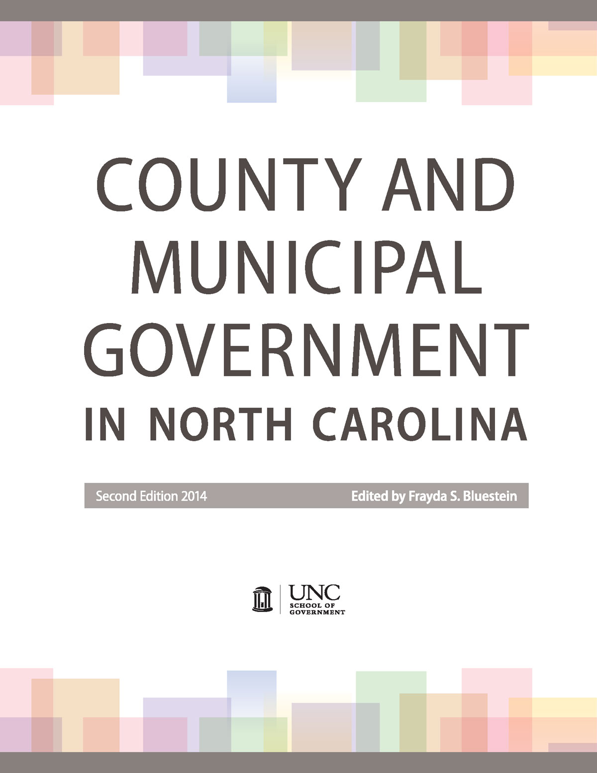 Cover image for County and Municipal Government in North Carolina, Second Edition, 2014 (Hard Copy Format)