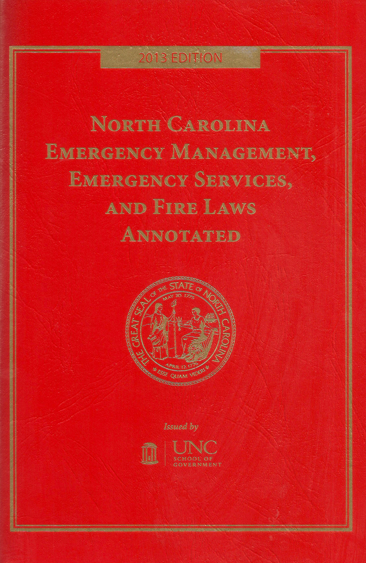 Cover image for North Carolina Emergency Management, Emergency Services, and Fire Laws Annotated, 2013 (LexisNexis Book + eBook)