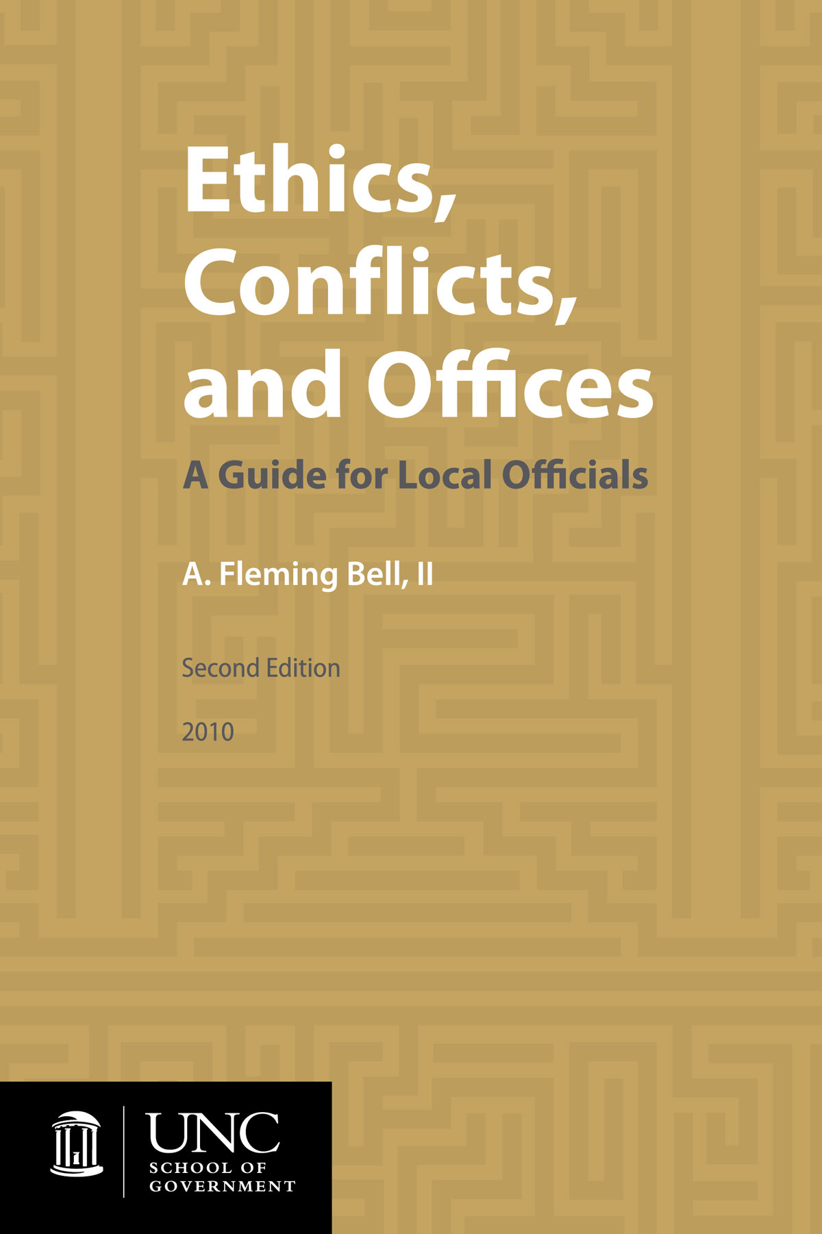 Cover image for Ethics, Conflicts, and Offices: A Guide for Local Officials, Second Edition