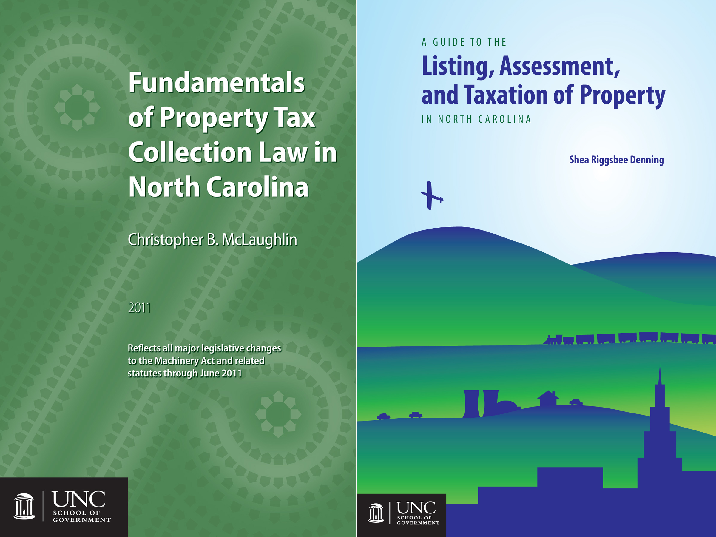 Cover image for Fundamentals of Property Tax Collection Law in NC & Guide to the Listing, Assessment, and Taxation of Property in NC: Package of Two Books