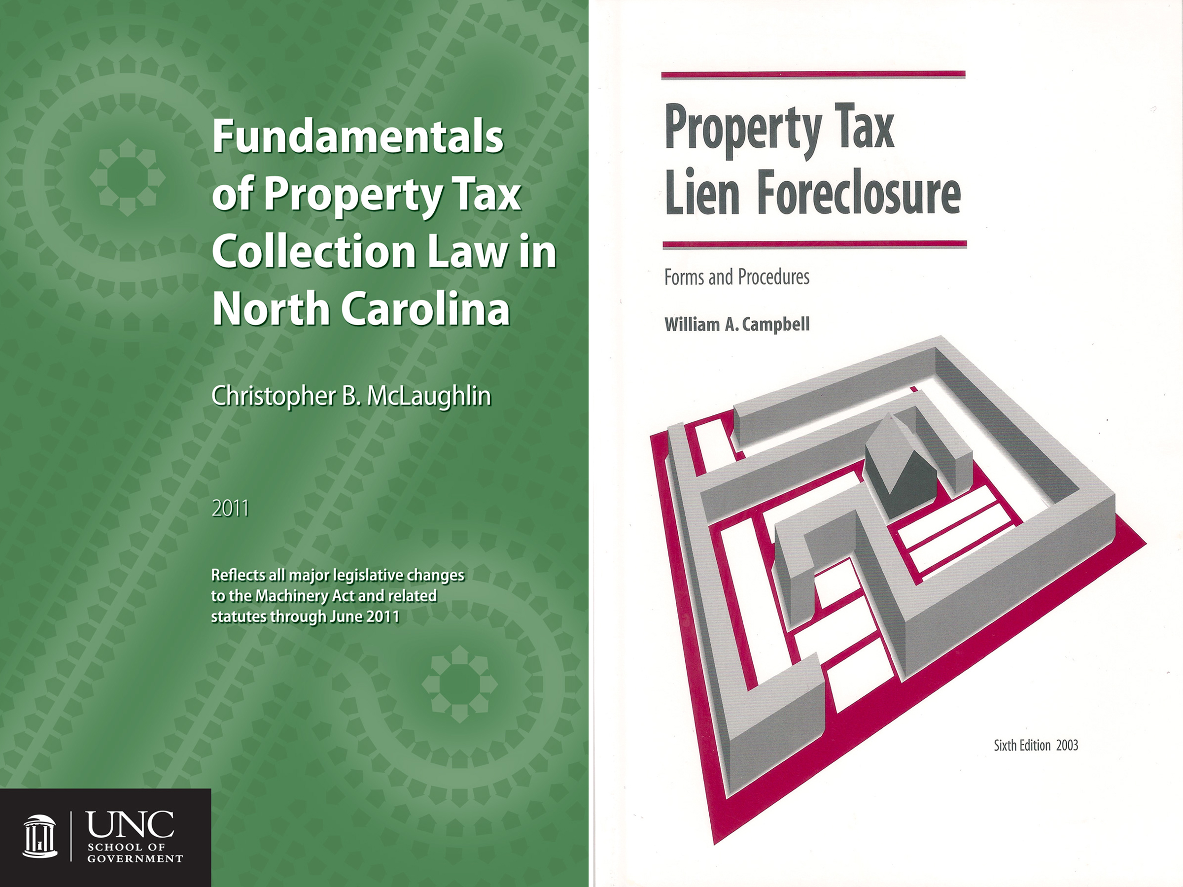 Cover image for Fundamentals of Property Tax Collection Law in NC and Property Tax Lien Foreclosure Forms and Procedures