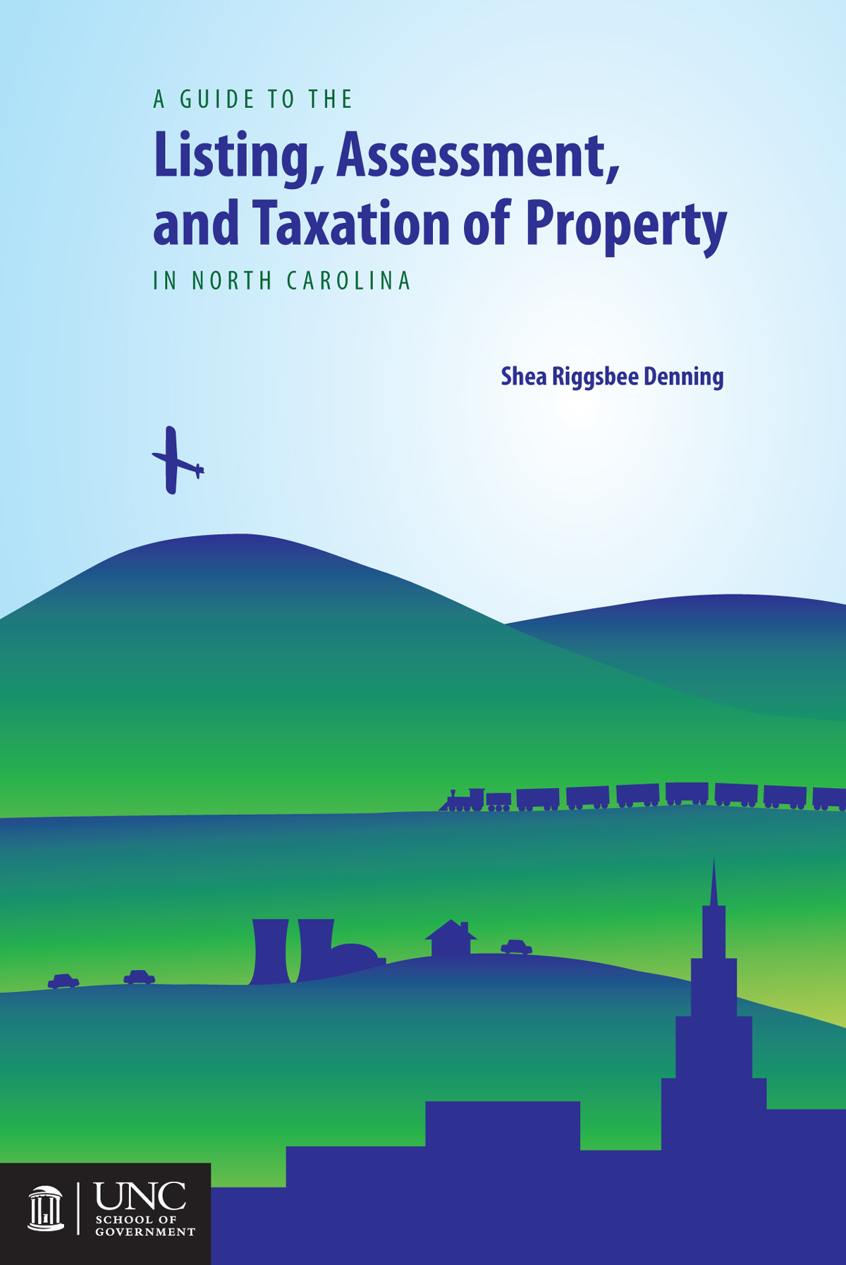 Cover image for Guide to the Listing, Assessment, and Taxation of Property in North Carolina