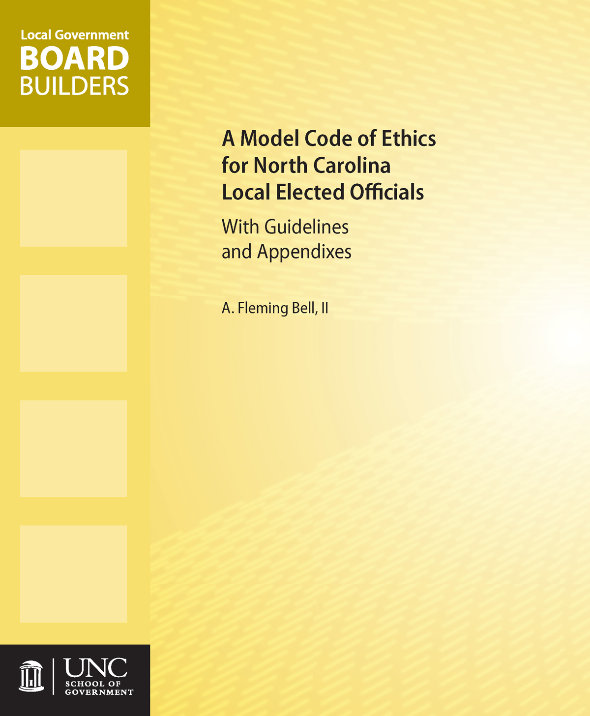 Cover image for A Model Code of Ethics for North Carolina Local Elected Officials with Guidelines and Appendixes (Hard Copy Format)