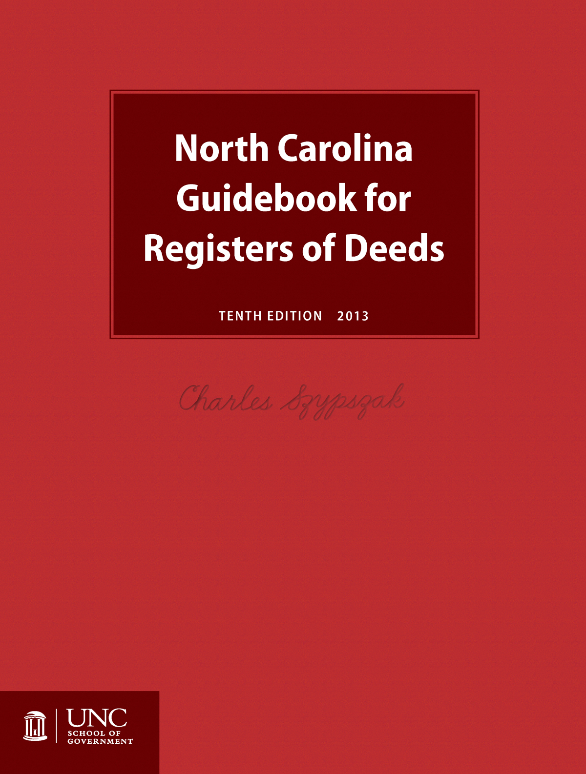 Cover image for North Carolina Guidebook for Registers of Deeds, Tenth Edition, 2013