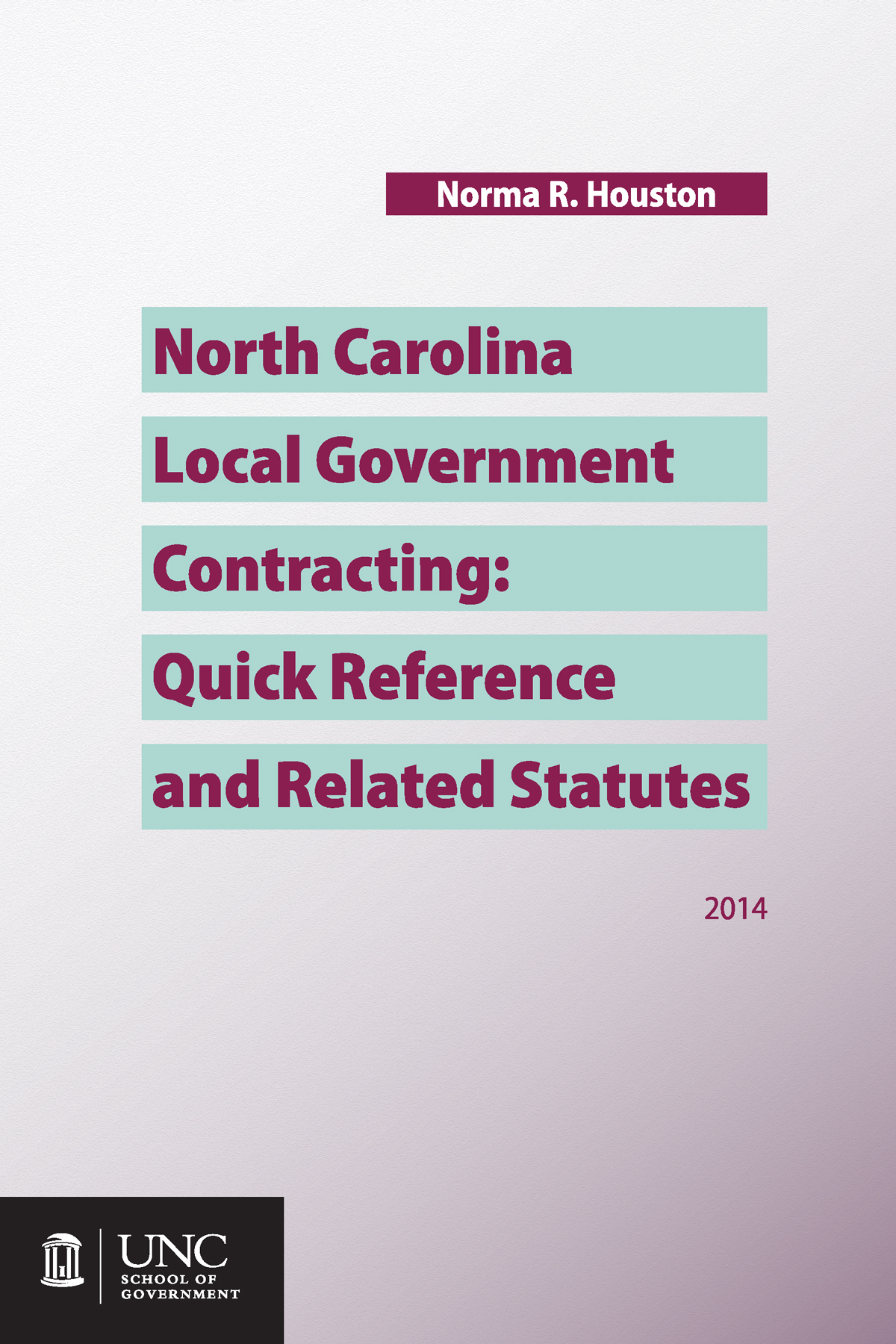 Cover image for North Carolina Local Government Contracting: Quick Reference and Related Statutes