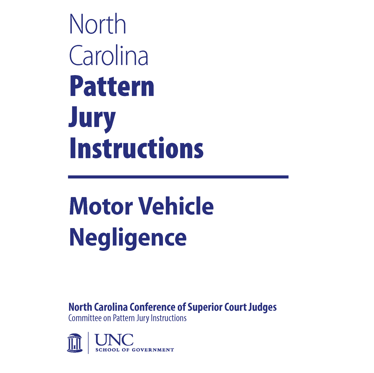 NC Pattern Jury Instructions for Civil Cases: Complete Set | UNC ...