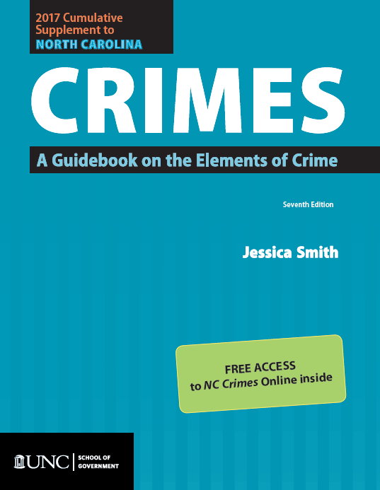 Cover image for 2016 Cumulative Supplement to North Carolina Crimes: A Guidebook on the Elements of Crime with Subscription to NC Crimes Online through March 1, 2018
