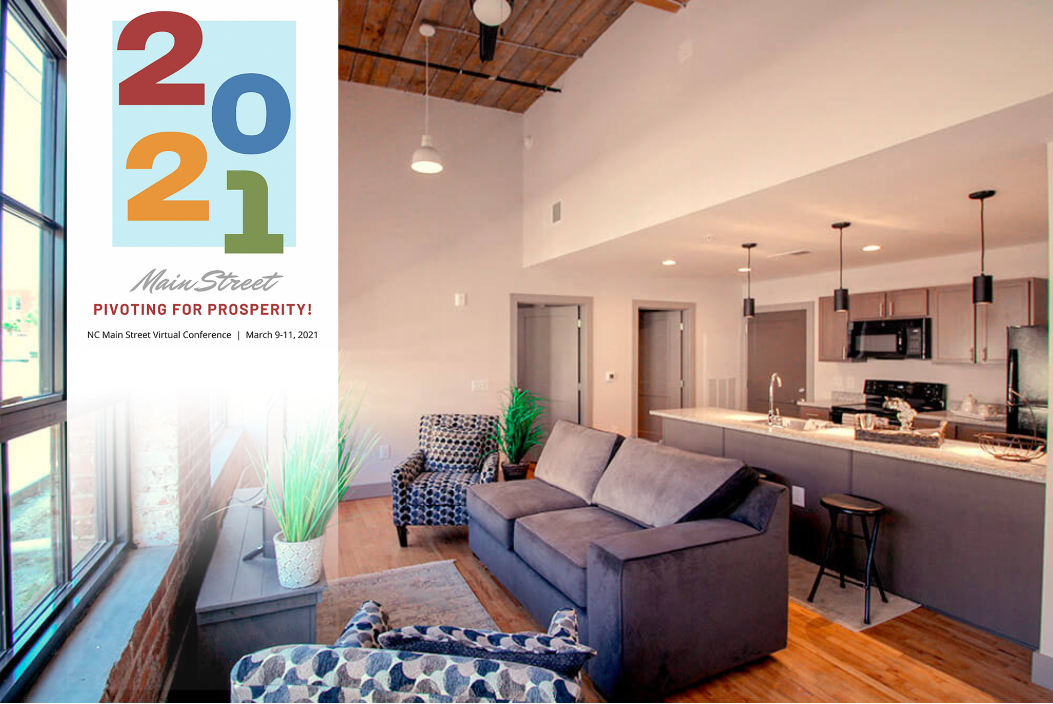 """Interior of an apartment in the Grey Mill Apartments. Text reads """"2021 Main Street: Pivoting for Prosperity! NC Main Street Virtual Conference, March 9-11, 2021"""""""