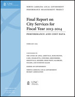 Final Report on City Services for Fiscal Year 2013-2014: Performance and Cost Data