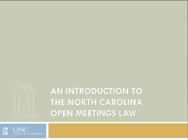 An Introduction to the North Carolina Open Meetings Law: Part 1