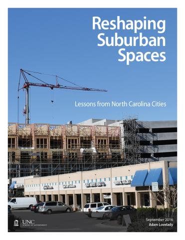 Reshaping Suburban Spaces: Lessons from North Carolina Cities