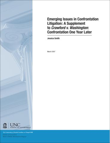 Emerging Issues in Confrontation Litigation: A Supplement to Crawford v. Washington: Confrontation One Year Later 2007