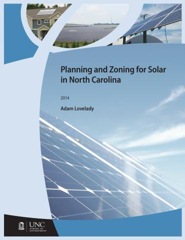 Planning and Zoning for Solar in North Carolina, by Adam Lovelady, 2014