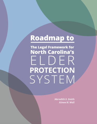 Cover to Roadmap to North Carolina's Elder Protection System
