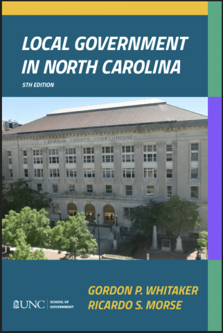 Local Government in North Carolina, Publication, Ricardo S. More, Gordon Whitaker