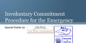 Involuntary Commitment Procedure for the Emergency