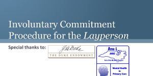 Involuntary Commitment Procedure for the Layperson