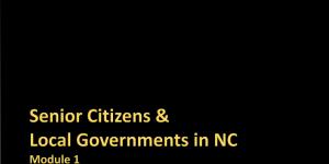 Senior Citizens & Local Governments in North Carolina: Part 1