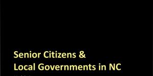 Senior Citizens & Local Governments in North Carolina: Part 2